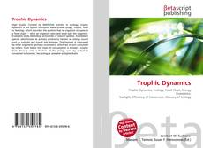 Bookcover of Trophic Dynamics