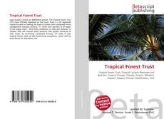 Bookcover of Tropical Forest Trust