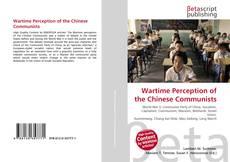 Portada del libro de Wartime Perception of the Chinese Communists