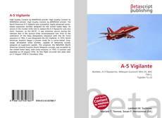 Bookcover of A-5 Vigilante