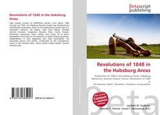 Revolutions of 1848 in the Habsburg Areas kitap kapağı