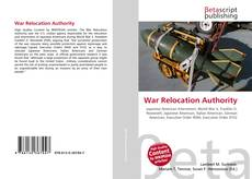Bookcover of War Relocation Authority