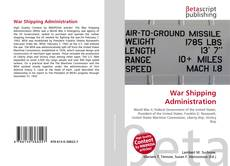 Bookcover of War Shipping Administration