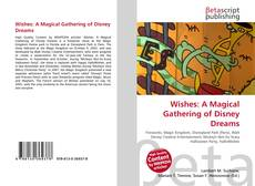 Bookcover of Wishes: A Magical Gathering of Disney Dreams