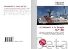 Bookcover of USS General S. D. Sturgis (AP-137)