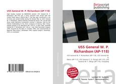Bookcover of USS General W. P. Richardson (AP-118)
