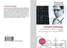 Bookcover of Vachette Pathology