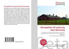 Bookcover of Occupation of Latvia by Nazi Germany