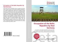 Bookcover of Occupation of the Baltic Republics by Nazi Germany