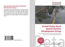 Bookcover of United States Naval Special Warfare Development Group