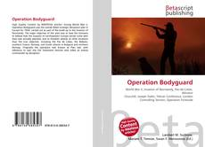 Copertina di Operation Bodyguard