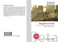 Bookcover of Singapore Guards