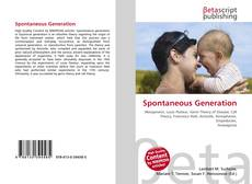 Bookcover of Spontaneous Generation