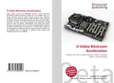 X-Video Bitstream Acceleration的封面