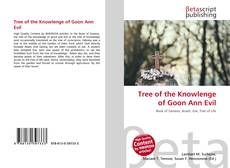 Couverture de Tree of the Knowlenge of Goon Ann Evil