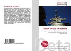 Bookcover of Trunk Roads in Ireland