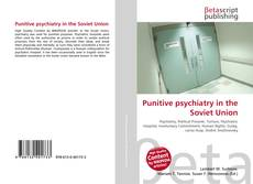 Bookcover of Punitive psychiatry in the Soviet Union