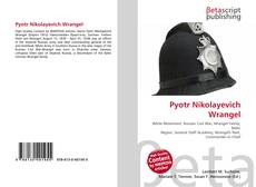 Bookcover of Pyotr Nikolayevich Wrangel
