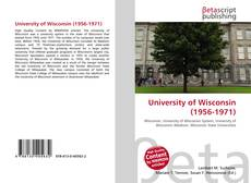 Bookcover of University of Wisconsin (1956-1971)