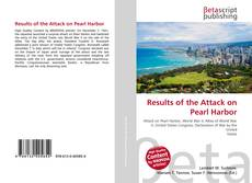 Bookcover of Results of the Attack on Pearl Harbor