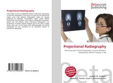 Bookcover of Projectional Radiography