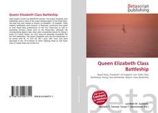 Bookcover of Queen Elizabeth Class Battleship