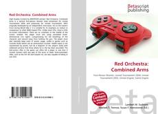 Bookcover of Red Orchestra: Combined Arms