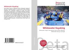 Bookcover of Whitewater Kayaking