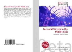 Buchcover von Race and Slavery in the Middle East
