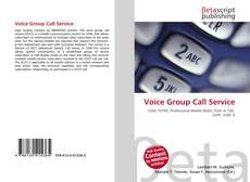 Bookcover of Voice Group Call Service