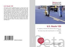 Bookcover of U.S. Route 130