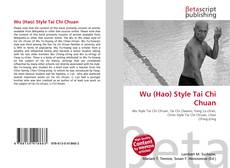 Bookcover of Wu (Hao) Style Tai Chi Chuan