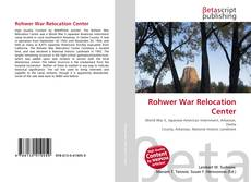 Bookcover of Rohwer War Relocation Center