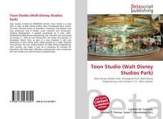 Bookcover of Toon Studio (Walt Disney Studios Park)