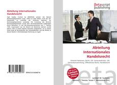 Bookcover of Abteilung Internationales Handelsrecht
