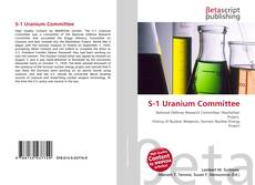 Bookcover of S-1 Uranium Committee