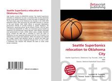 Bookcover of Seattle SuperSonics relocation to Oklahoma City