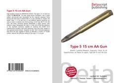 Bookcover of Type 5 15 cm AA Gun