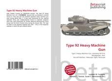 Portada del libro de Type 92 Heavy Machine Gun