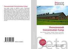 Theresienstadt Concentration Camp kitap kapağı