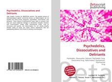 Copertina di Psychedelics, Dissociatives and Deliriants