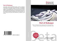 Portada del libro de Port of Dubuque
