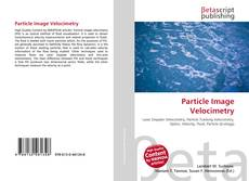 Bookcover of Particle Image Velocimetry