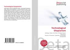 Bookcover of Technological Utopianism