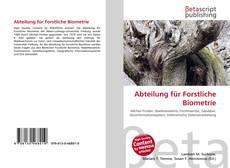 Bookcover of Abteilung für Forstliche Biometrie
