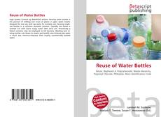Bookcover of Reuse of Water Bottles