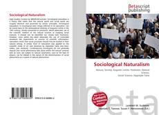 Bookcover of Sociological Naturalism