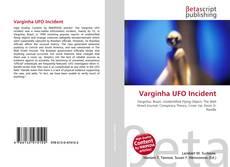 Bookcover of Varginha UFO Incident