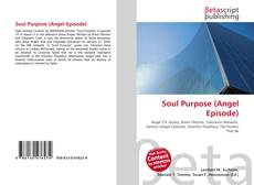 Bookcover of Soul Purpose (Angel Episode)