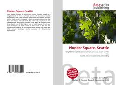 Bookcover of Pioneer Square, Seattle